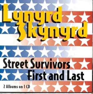 Street Survivors / First And Last