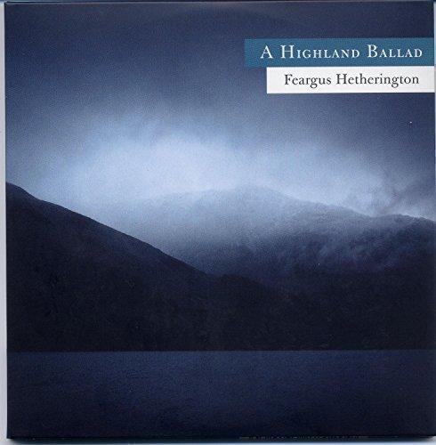 A Highland Ballad: Feargus Hetherington (violin) (X144)