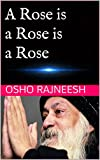 #4: A Rose is a Rose is a Rose