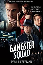 The Gangster Squad: The true story of the Battle for Los Angeles