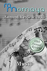 Momaya Annual Review 2013: Short Stories on the Theme of Music by John Holland (2013-10-10)