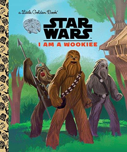 I Am a Wookiee (Star Wars) (Star Wars: Little Golden Books) por Golden Books