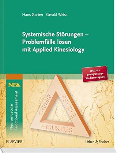 Systemische Störungen - Problemfälle lösen mit Applied Kinesiology -
