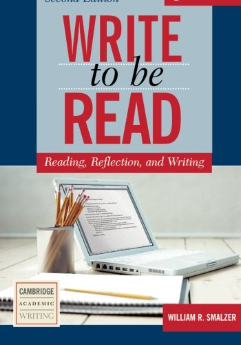 Write to be Read Student's Book Second edition: Reading, Reflection, and Writing (Cambridge Academic Writing Collection)