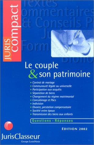 Le couple & son patrimoine. Edition 2002 par Collectif, Jean Hugot, Jean-François Pillebout