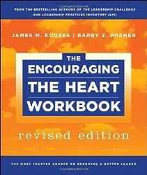 The Encouraging the Heart Workbook (J-B Leadership Challenge: Kouzes/Posner)