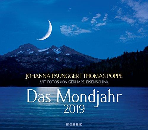 Das Mondjahr 2019: Wandkalender mit Fotos von Gerhard Eisenschink - Das Original
