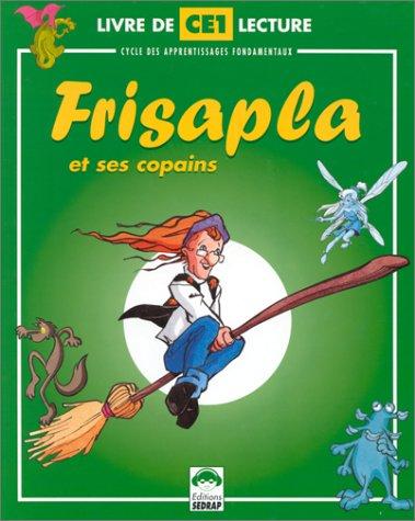 Planète Frisapla et ses copains, CE1. Le manuel de lecture