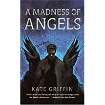 By Kate Griffin - A Madness of Angels
