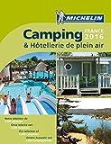 Michelin Camping France 2016 (MICHELIN Campingführer)