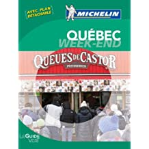 Le Guide Vert Week-end Québec Michelin