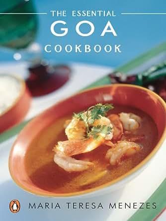 Essential goa cookbook ebook maria teresa nenezes amazon digital list price 53100 forumfinder Gallery