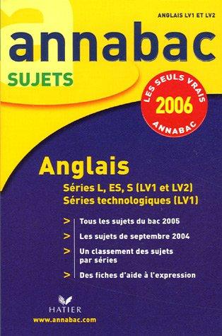 Anglais : Séries L, ES, S (LV1 et LV2), séries technologiques (LV1)