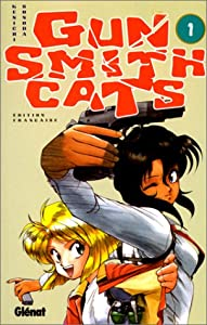 Gunsmith Cats Edition simple Tome 1