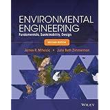 Environmental Engineering: Fundamentals, Sustainability, Design by James R. Mihelcic (2014-04-11)