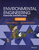 Environmental Engineering: Fundamentals, Sustainability, Design 2nd (second) by Mihelcic, James R., Zimmerman, Julie B. (2014) Hardcover