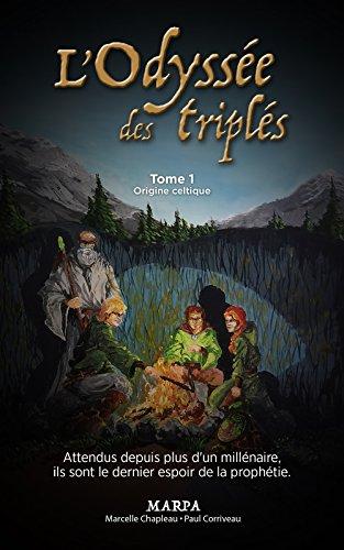L'Odysse des Tripls, Tome 1, Origine Celtique