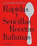 Rapidas Y Sencillas Recetas Italianas