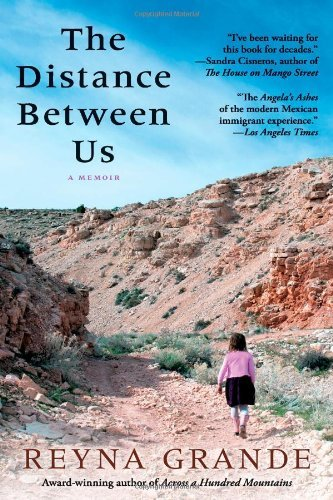 The Distance Between Us by Reyna Grande (12-Mar-2013) Paperback