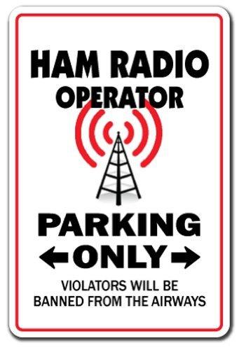 Deko Schilder mit Sprüchen Ham Radio Operator Parking Sign Funny Amateur QSL Call Shack Metall Aluminium Wand Sicherheit Schild