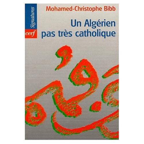 Un Algérien pas très catholique