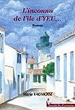 """Afficher """"L'Inconnu de l'Ile d'Yeu"""""""