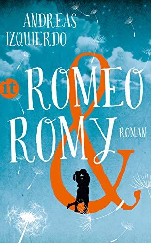 Romeo und Romy (insel taschenbuch) (Schwarze Alte Fliege)