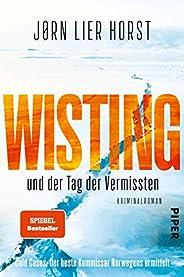 Wisting und der Tag der Vermissten (Wistings Cold Cases 1): Kriminalroman