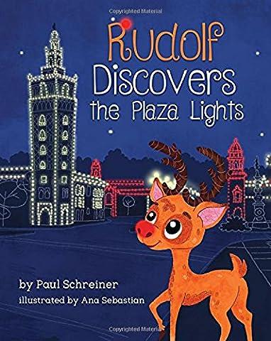 Rudolf Discovers the Plaza