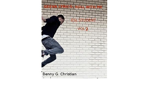 GEEVA LYRICS: ROLL WITH ME (ESL STUDENT Book 2)