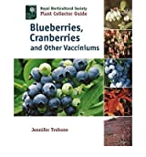 [(Blueberries, Cranberries and Other Vacciniums)] [Author: Jennifer Trehane] published on (March, 2009)