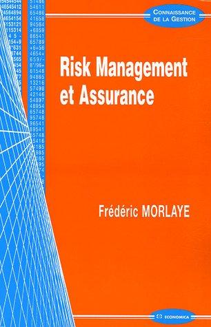 Risk Management et Assurance par Frédéric Morlaye
