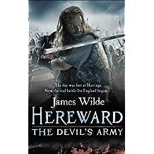 Hereward: The Devil's Army: (Hereward 2) by James Wilde (2012-07-19)