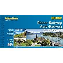 Rhone-Radweg • Aare-Radweg (Bikeline Radtourenbücher)
