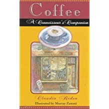Coffee : A Connoisseur's Companion by Claudia Roden (1994-12-13)