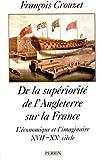 De la supériorité de l'Angleterre sur la France