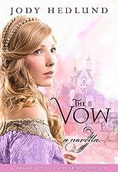 The Vow: A novella