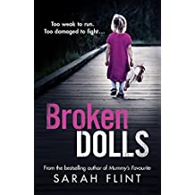 Broken Dolls: Be prepared to be shocked! The all new, gripping serial killer thriller (DC Charlotte Stafford Series Book 4) (English Edition)