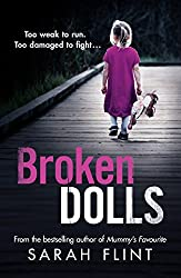Broken Dolls: Be prepared to be shocked! The all new, gripping serial killer thriller (DC Charlotte Stafford Series)