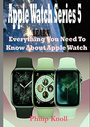 Apple Watch Series 5: Learn Everything You Need To