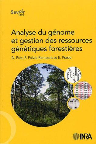 Analyse du génome et gestion des ressources génétiques forestières