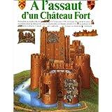 A l'assaut d'un château fort