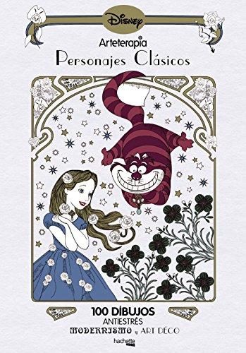 Arteterapia. Personajes clásicos Disney (Hachette Heroes - Disney - Arteterapia)
