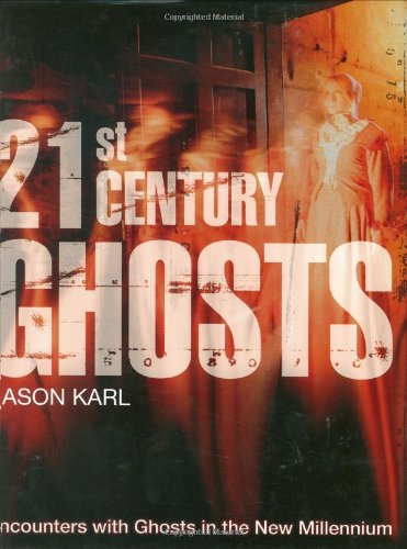 21st Century Ghosts by Jason Karl (2007-09-28)