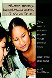 Academic Language for English Language Learners and Struggling Readers: How to Help Students Succeed Across Content Areas by Yvonne S Freeman (2008-10-31)