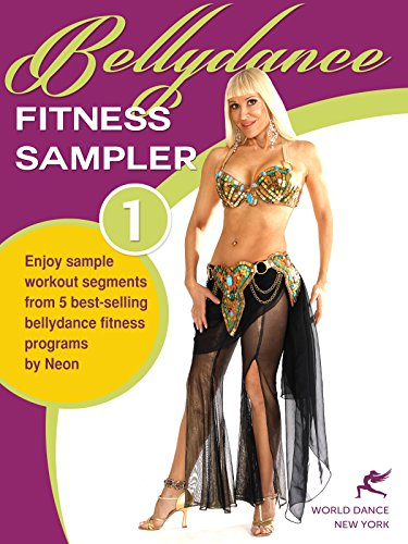 Bellydance Fitness Sampler 1 - sample segments from 5 bellydance fitness programs (Neon's format) [OV]