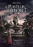 Lire le livre Porteur Mort: Tome lion gratuit