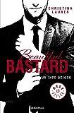 beautiful bastard un tipo odioso by christina lauren 2014 06 05