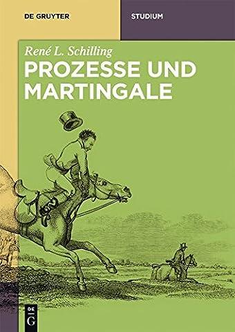 Prozesse Und Martingale