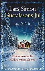Gustafssons Jul: Eine schwedische Weihnachtsgeschichte (dtv großdruck)